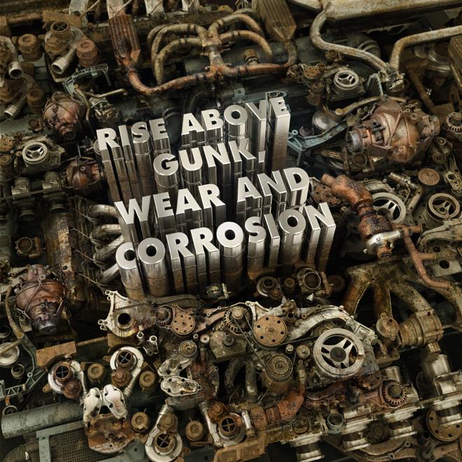 gunk_wear_corrosion_fBlog